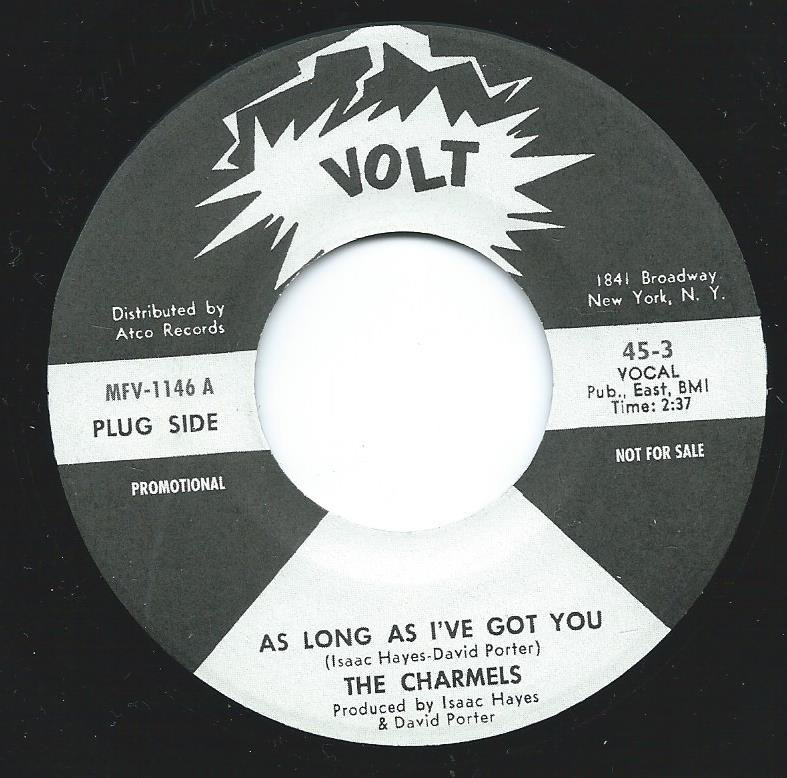 THE CHARMELS / THE EMOTIONS / AS LONG AS I'VE GOT YOU (7