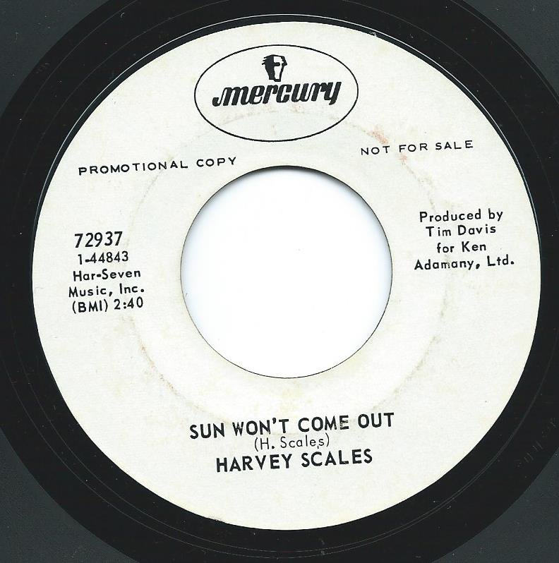HARVEY SCALES / SUN WON'T COME OUT / SHAKE YOUR POWER (7