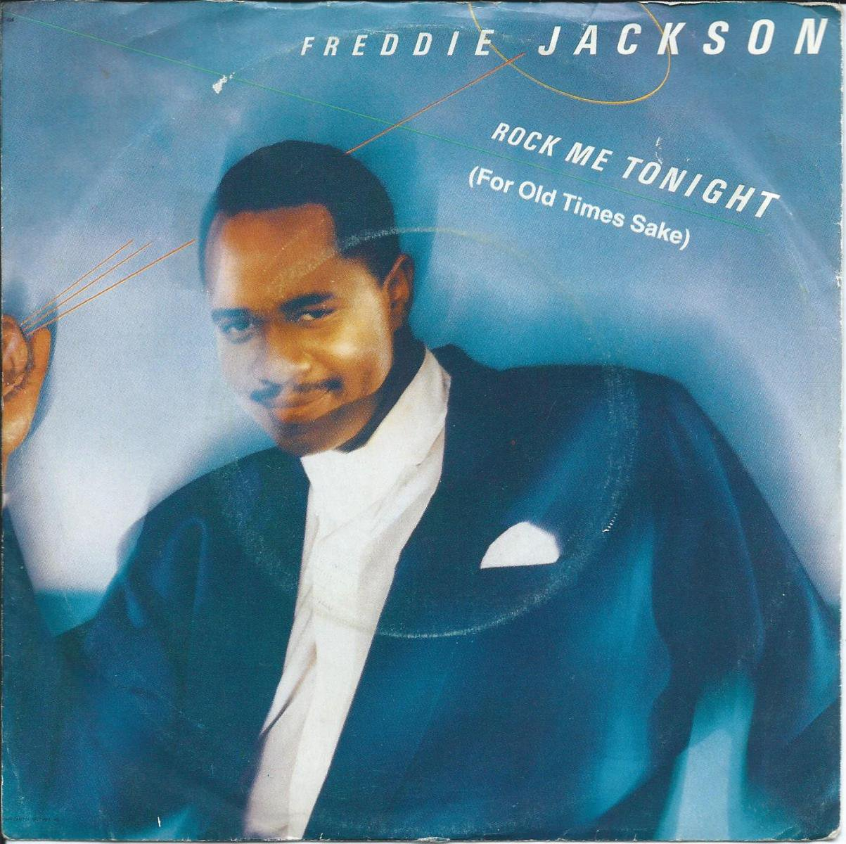 FREDDIE JACKSON / ROCK ME TONIGHT (FOR OLD TIMES SAKE) (7