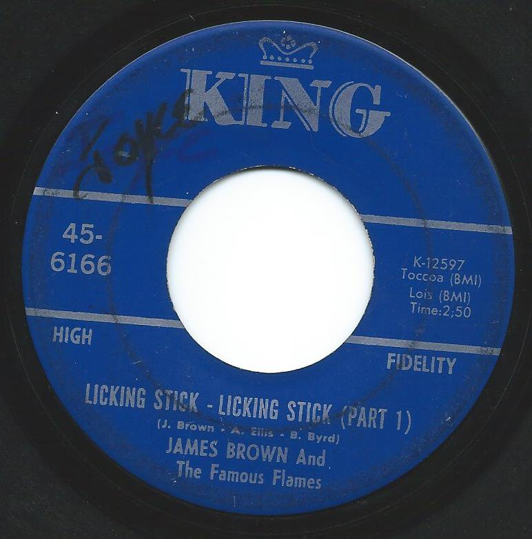 JAMES BROWN AND THE FAMOUS FLAMES / LICKING STICK - LICKING STICK (7