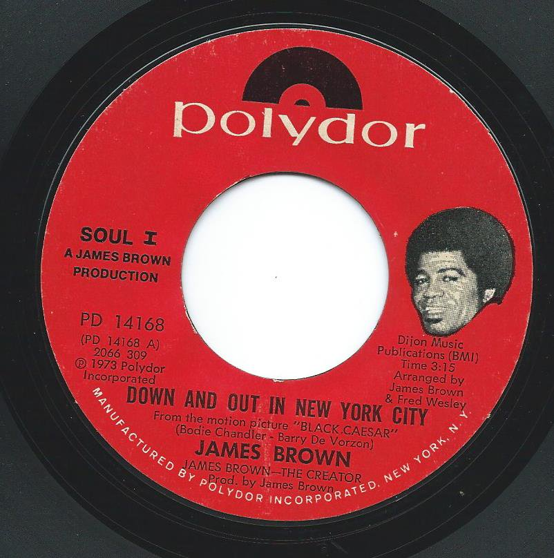 JAMES BROWN / DOWN AND OUT IN NEW YORK / MAMA'S DEAD (7
