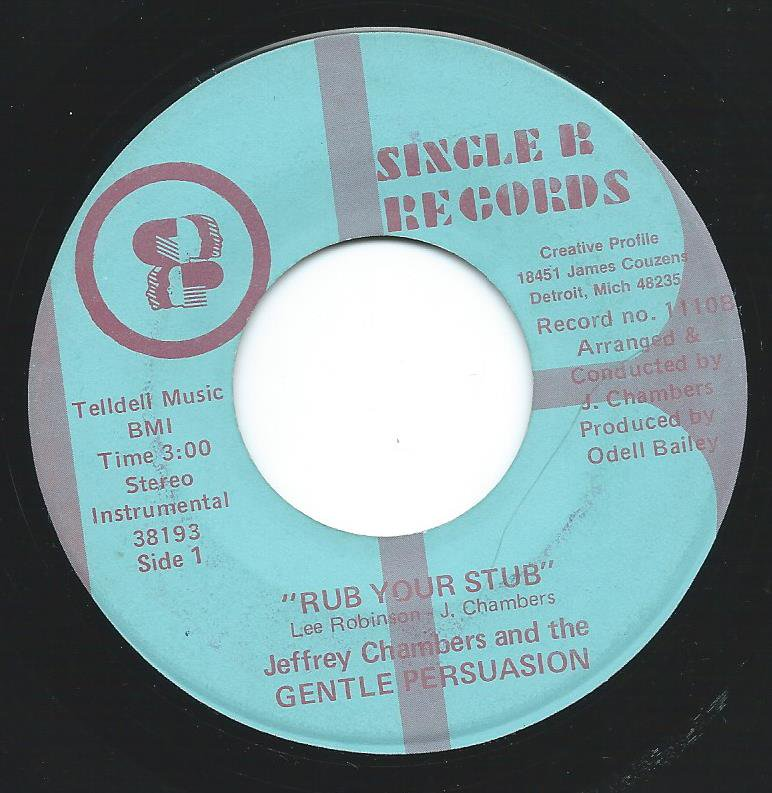 JEFFREY CHAMBERS AND THE GENTLE PERSUASION / RUB YOUR STUB (7