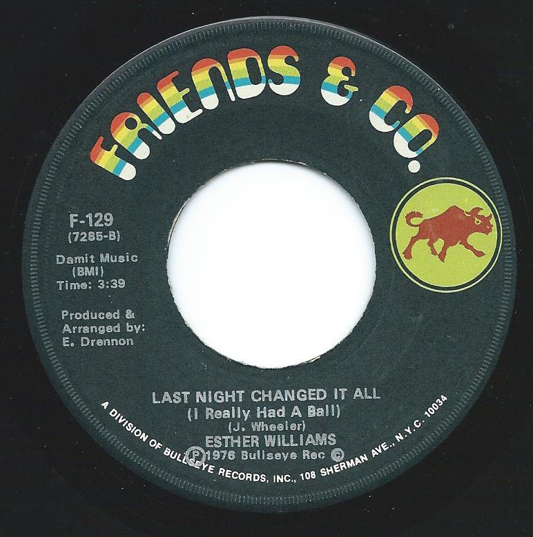 ESTHER WILLIAMS / LAST NIGHT CHANGED IT ALL (I REALLY HAD A BALL) (7