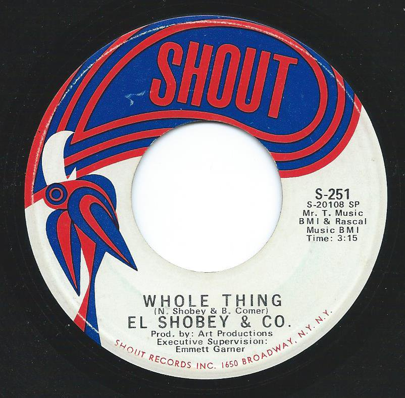 EL SHOBEY & CO. / WHOLE THING / NEVER MISSED WHAT YOU GOT (7