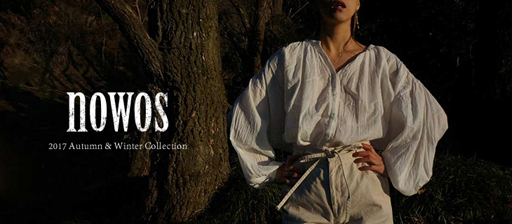 nowos/ノーウォス17AW