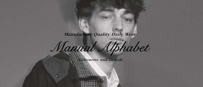 【MANUAL ALPHABET】2019 A/W COLLECTION