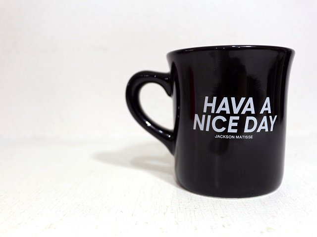 【JACKSON MATISSE】HAVE A NICE DAY Mug:メイン画像