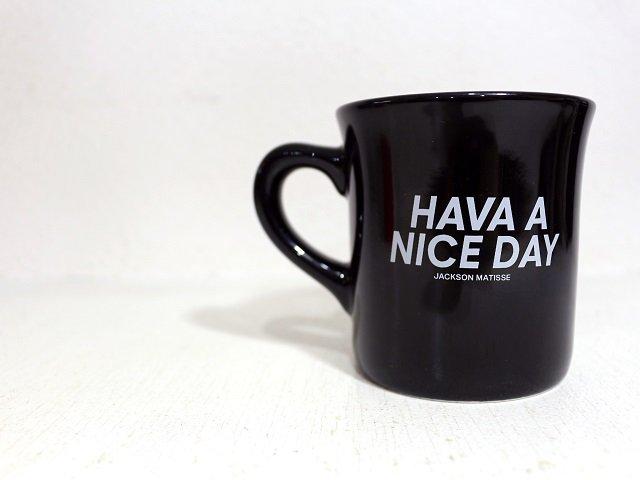 【JACKSON MATISSE】HAVE A NICE DAY Mug