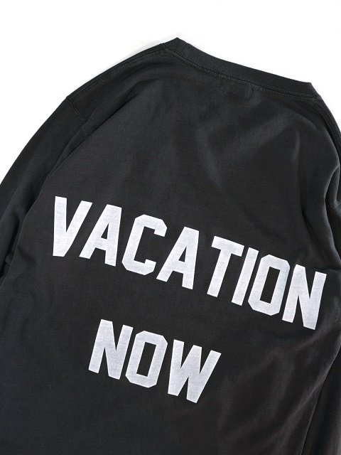 "【modem design】 ""VACATION NOW""PIGMENT DYE L/S TEE(M-1809062):画像4"