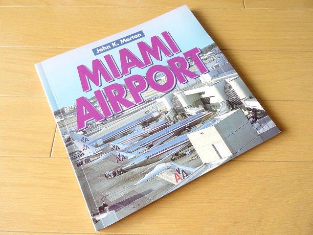 マイアミ空港の写真集