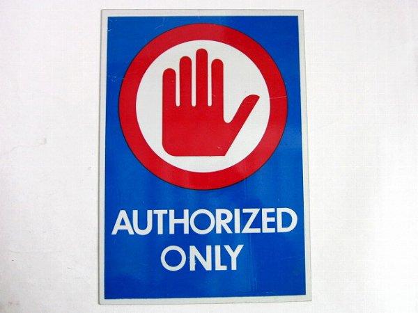 アルミ系/看板/サイン/関係者以外立入り禁止/AUTHORIZED ONLY/おしゃれ雑貨/ディスプレイ/店舗什器やインテリアなどに/D128