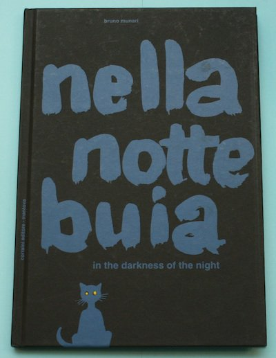 in the darkness of the night  nella notte buia(in the darkness of the night  )  ブルーノ・ムナーリ