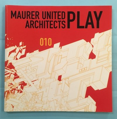 MAURER UNITED ARCHITECTS PLAY