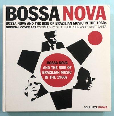 BOSSA NOVA  BOSSA NOVA AND THE RISE OF BRAZILIAN MUSIC IN THE 1960s ORIGINAL COVER ART