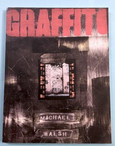 GRAFFITO MICHAEL WALSH