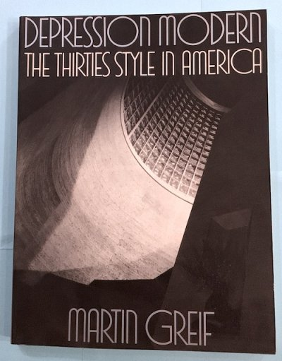 DEPRESSION MODERN THE THIRTIES STYLE IN AMERICA