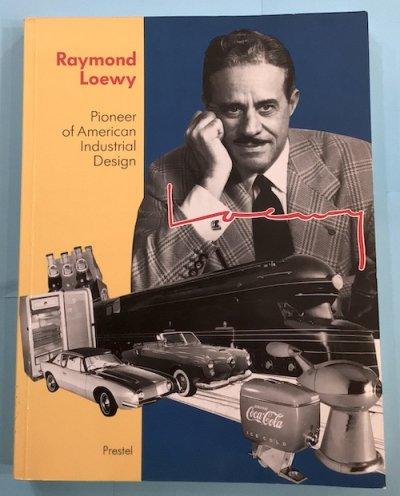 Raymond Loewy Pioneer of American Industrial Design レイモンド・ローウィ