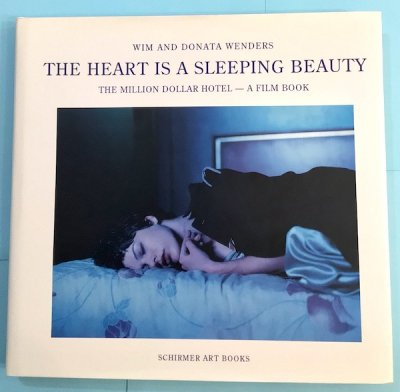 The Heart is a Sleeping Beauty : The Million Dollar Hotel; A Film Book 映画『ミリオンダラー・ホテル』フィルム・ブック