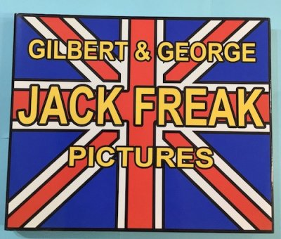 JACK FREAK PICTURES GILBERT & GRORGE ギルバート アンド ジョージ