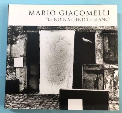 MARIO GIACOMELLI  LE NOIR ATTEND LE BLANC マリオ・ジャコメッリ