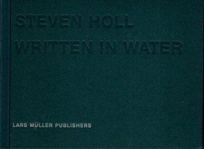 STEVEN HOLL WRITTEN IN WATER