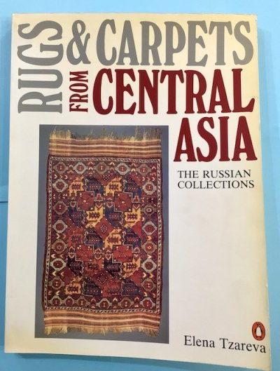 RUGS & CARPETS FROM THE CENTRAL ASIA(中央アジアの敷物) THE RUSSIAN COLLECTIONS