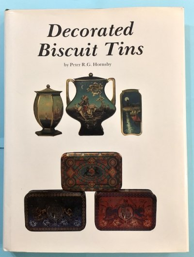 Decorated Biscuit Tins Peter R.G.Hornsby