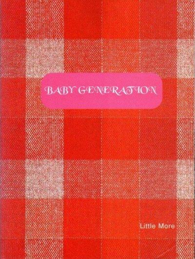 BABY GENERATION マイク・ミルズ 林央子他 ホンマタカシ/ 写真