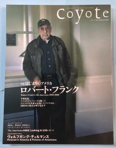 コヨーテ NO.35 2009年3月 特集 はじまりのアメリカ ロバート・フランク