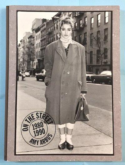 ON THE STREET 1980-1990 AMY ARBUS エイミー・アーバス