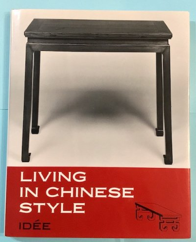 Living in Chinese style : 中國古典カ倶