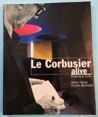 Le Corbusier alive ル・コルビュジエ