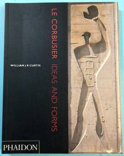 LE CORBUSIER IDEAS AND FORMS ル・コルビュジエ