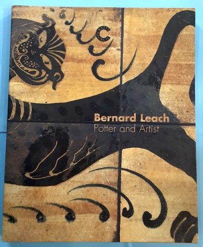 Bernard Leach potter and artist バーナード・リーチ 展覧会図録