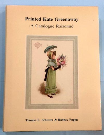 Printed Kate Greenaway(ケイト・グリーナウェイ) A Catalogue Raisonné