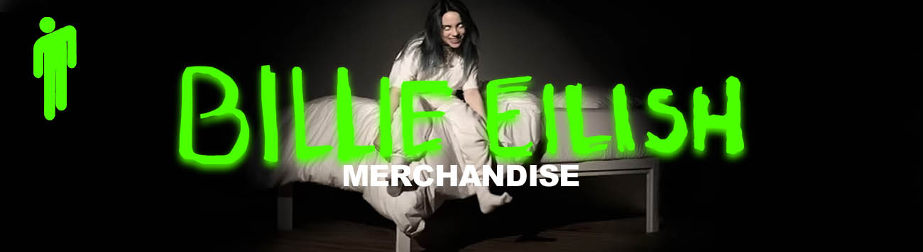 BILLIE EILISH MERCHANDISE